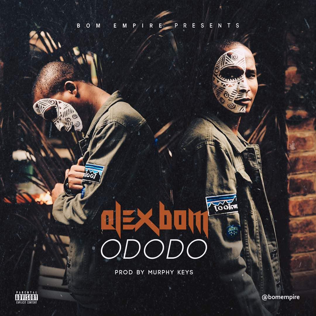Alex Bom, *Alex Bom,*  Nigerian based artiste  Don Drop One Of Him Hit Gbedu   *Ododo*